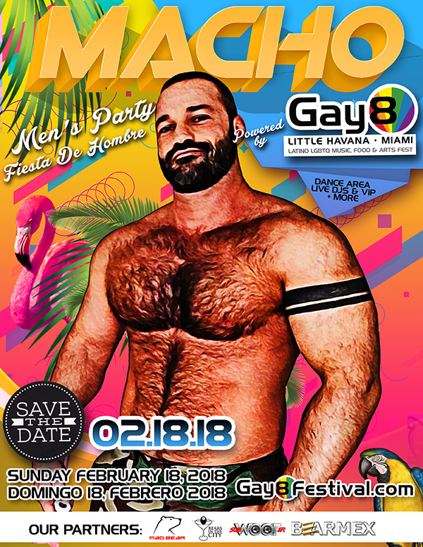 MACHO, Official Gay8 Festival Men's Party, Sunday, February 18, Dance area, Live DJs VIP and more!