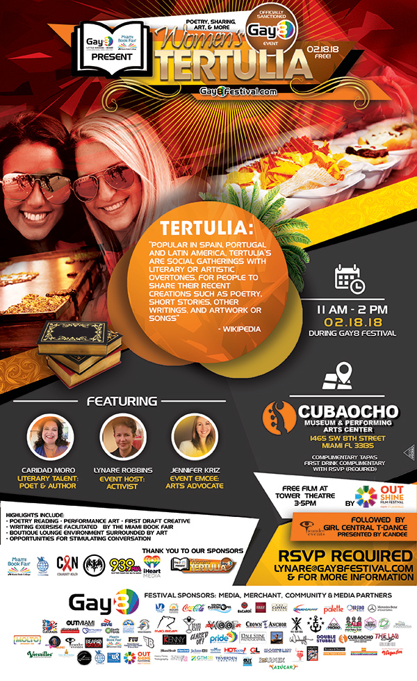 Women's Tertulia, Featuring Caridad Moro, Literary Talent, Poet & Author; Lynare Robbins, Event Host, Activist; Jennifer Kriz, Event Emcee and Arts Advocate. Sunday, February 18, 2018, 11 AM - 2 PM. RSVP Required, email lynare@gay8festival.com for more information or click here!