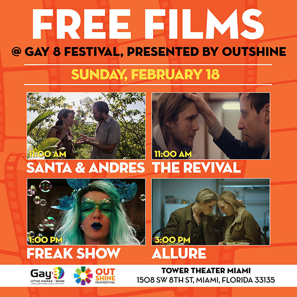 FREE Films Feb. 18 at Tower Theater: 11 AM Santa & Andres; 11 AM The Revival; 1 PM Freak Show; 3 PM Allure